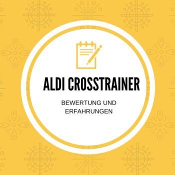 Aldi Crosstrainer Bewertung